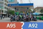 Đọc để biết xe bạn đang đi nên đổ xăng A92 hay A95