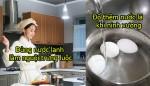 Những thói quen nấu nướng sai cách của chị em khiến cả nhà rước bệnh