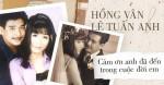 Chuyện tình Hồng Vân - Lê Tuấn Anh: Khi vợ đứng trên đỉnh vinh quang vẫn có bờ vai vững chắc của chồng