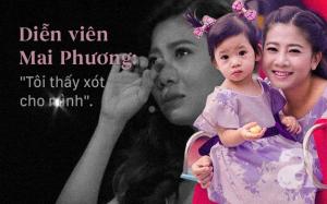 Cuộc đời sóng gió của Mai Phương: Sinh con một mình trong nước mắt, con vừa lên 5 thì phát hiện ung thư phổi