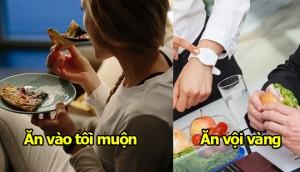 6 kiểu ăn uống bác sĩ bảo tránh nhưng nhiều người vẫn dùng khiền
