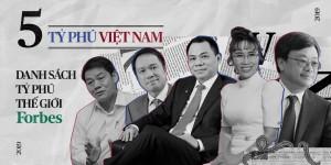 Tỷ phú Phạm Nhật Vượng ngày càng giàu, tài sản bộ đôi Hồ Hùng Anh và Nguyễn Đăng Quang
