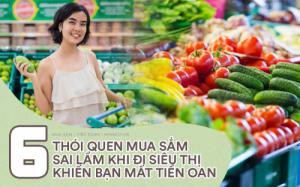 6 thói quen sai lầm khi đi siêu thị khiến ngân quỹ gia đình cứ thế bay đi mà bạn không hề để ý