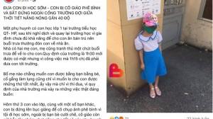 Hải Phòng: Đi học sớm, học sinh phải đội nắng đứng ngoài cổng trường và bị phê bình trước lớp