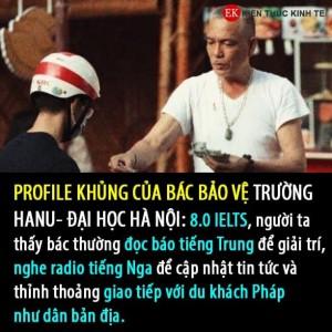 Bác bảo vệ trường Đại học Hà Nội thạo 7 thứ tiếng, 8.0 IELTS gây bão mạng xã hội: Sự thật phía sau khiến dân tình ngỡ ngàng!