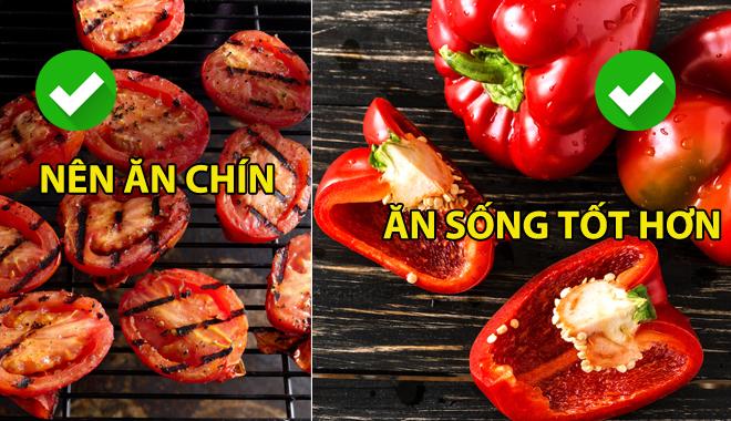 Những loại rau củ quả nên và không nên nấu chín trước khi ăn